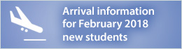 Arrival info for February 2017 new students