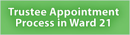 Trustee Appointment Process - Ward 21