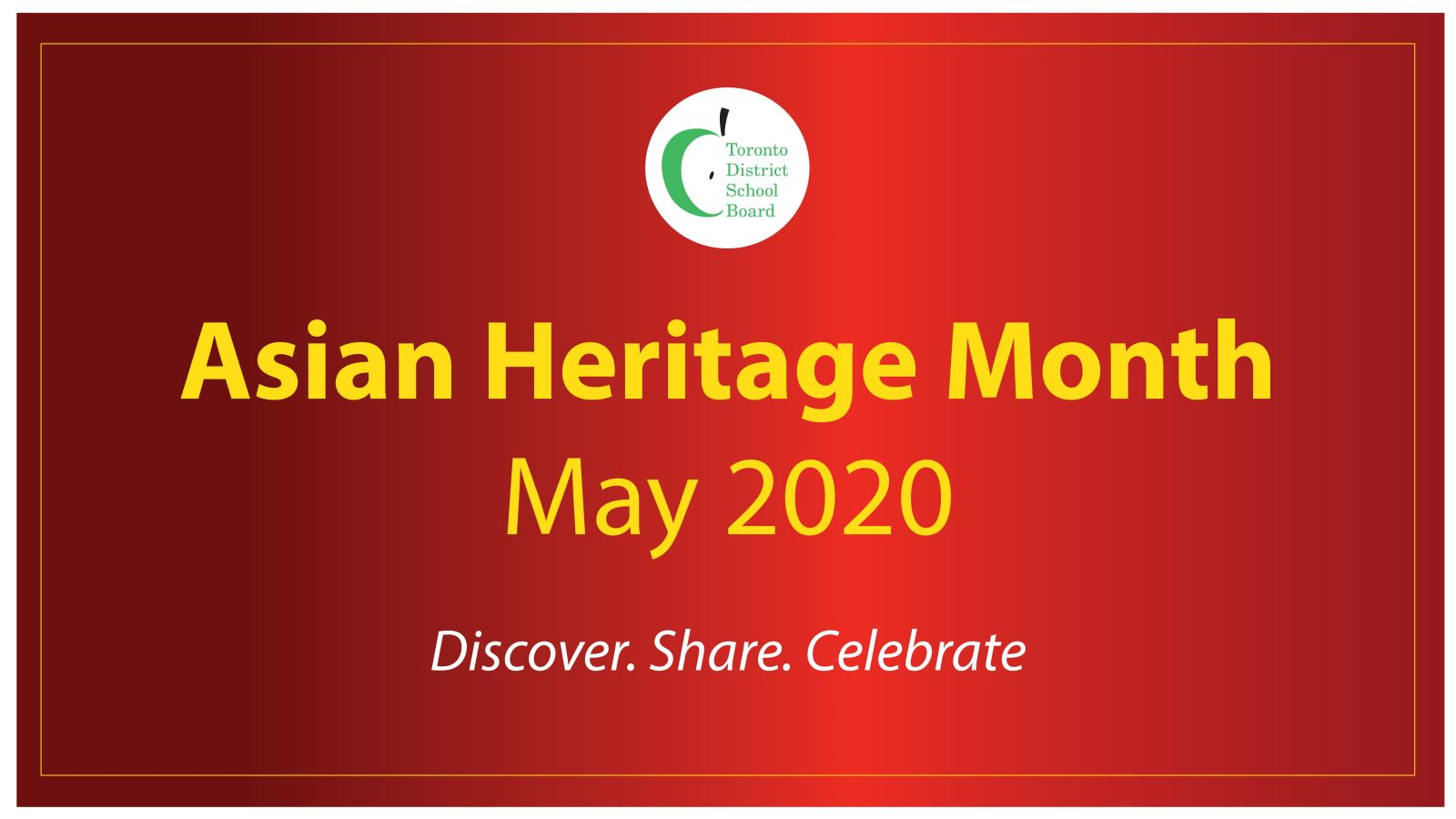 Asian Heritage Month 2020 notes theme of Discover, Share and Celebrate