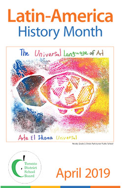 Winning poster to celebrate Latin-America History Month by a Grade 2 student showing a depiction of the Universal Language of Art