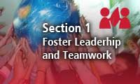 Section 1 Foster Leadership and Teamwork