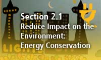Section 2.1 Reduce Impact on the Environment: Energy Conservation