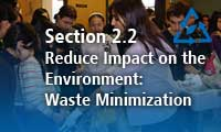 Section 2.2 Reduce Impact on the Environment: Waste Minimization