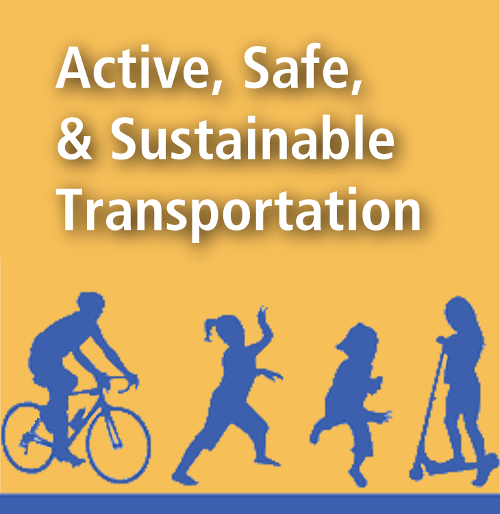 Active, Safe & Sustainable Transportation