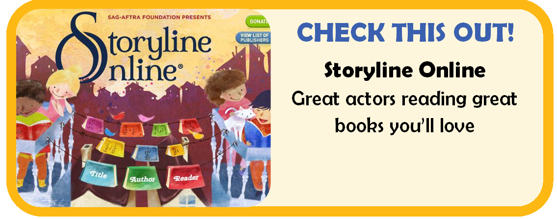 Check this out! Storyline Online. Great actors reading great books you'll love.