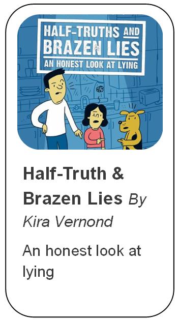 Half-Truth & Brazen Lies by Kira Vermond