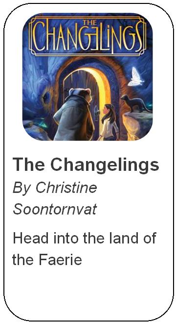 The Changelings by Christine Soorntornvat