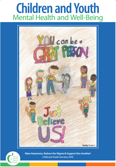 Poster designed by a Grade 5 student. Text says You Can be a Great person. Just Believe Us. Picture is of students in rainbow sweaters.