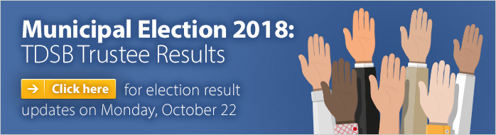 Municipal Election 2018: TDSB Trustee Results