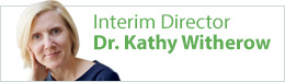 Interim Director Dr. Kathy Witherow