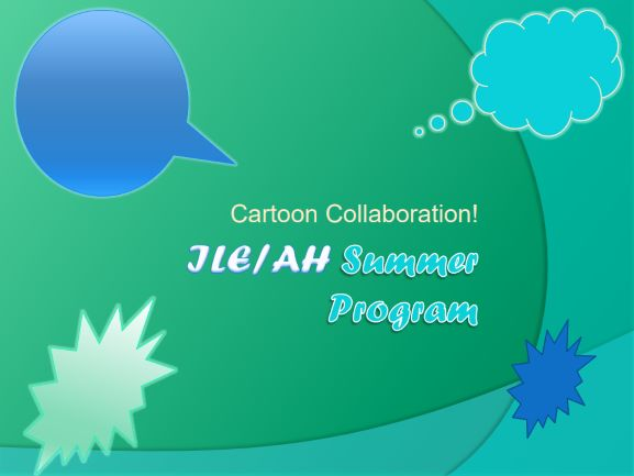 Cartoon collaboration jle/ah Summer Program