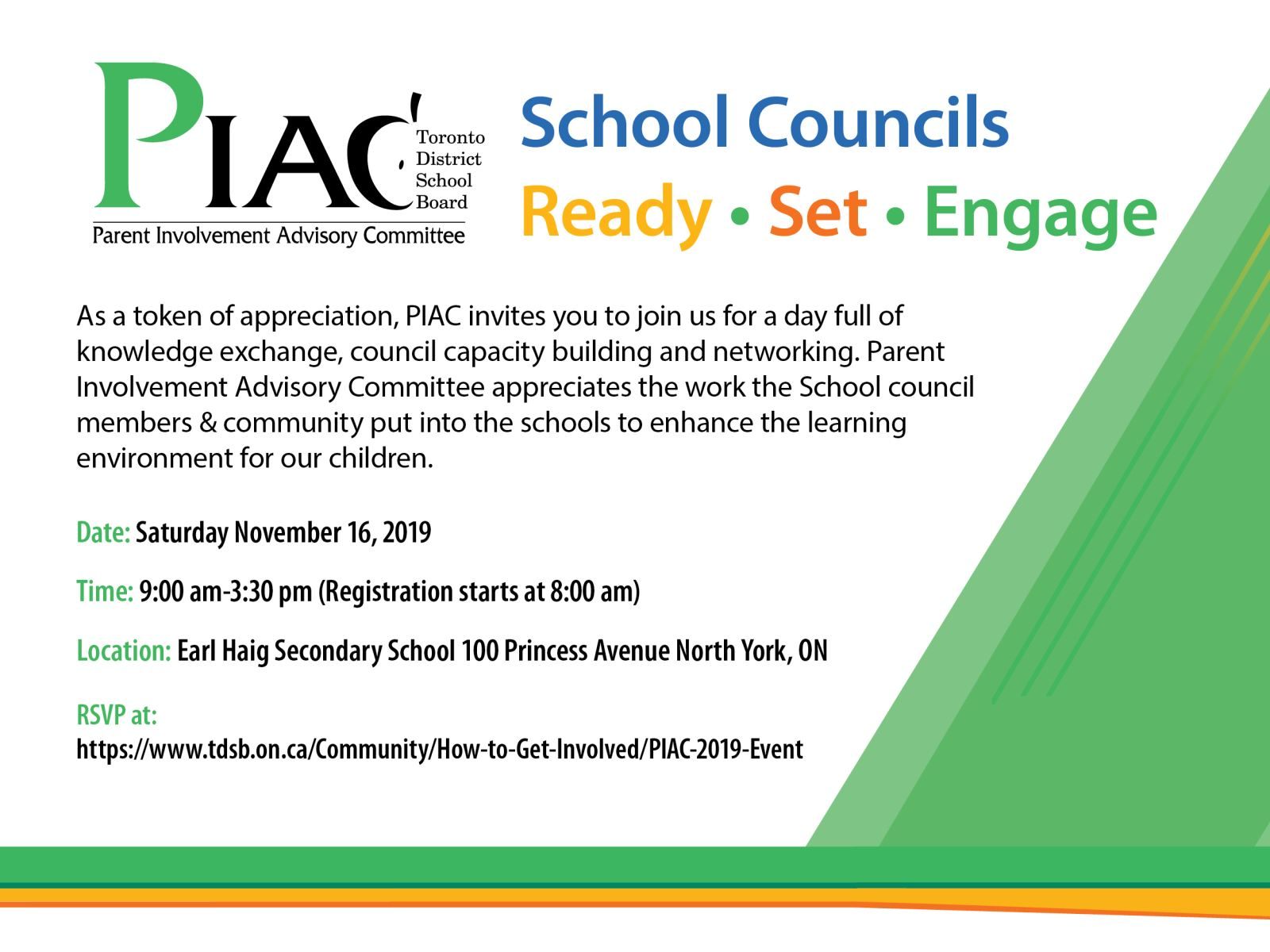 Event poster. As a token of appreciation, PIAC invites you to join us for a day full of knowledge exchange, council capacity building and networking. Parent Involvement Advisory Committee appreciates the work the School council members & community put into the schools to enhance the learning environment for our children