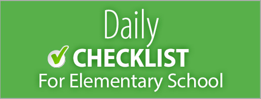 Daily Parent Checklist - Elementary