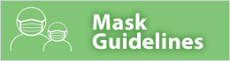 Mask Guidelines