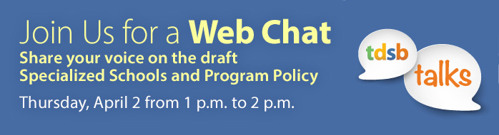Online Webchat - Draft Specialized Schools and Program Policy