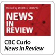 News in Review - CBC Curio