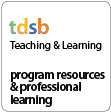 TDSB Teaching & Learning
