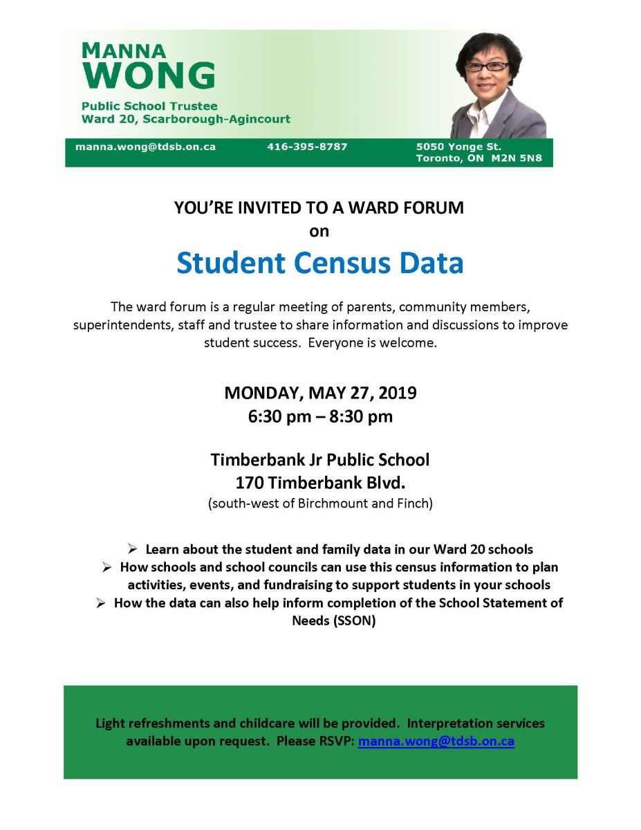 Ward 20 Forum on Monday, May 27, 2019 at Timberbank Jr PS, 170 Timberbank Blvd., 6:30 - 8:30 pm