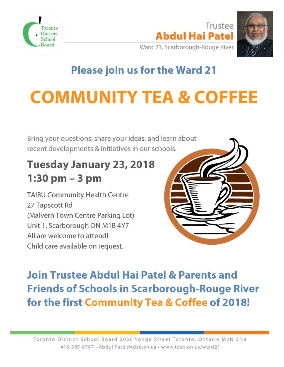 Flyer for Ward 21 COMMUNITY TEA & COFFEE Tuesday January 23, 2018 1:30 pm – 3 pm