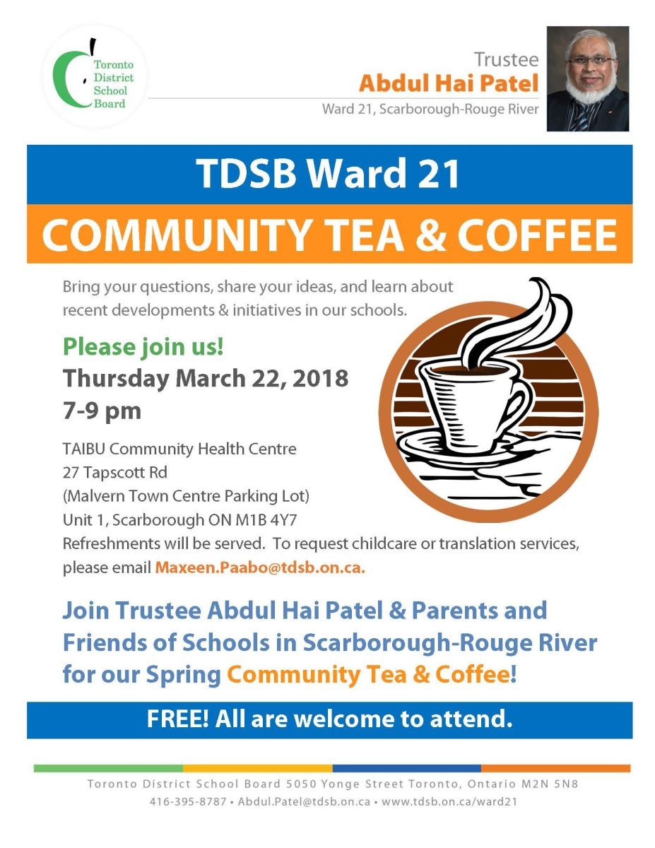 Ward 21 Flyer for Ward 21 Community Tea & Coffee - Join us on Thursday March 22, 2018 at TAIBU Community Health Centre - Trustee Abdul Hai Patel