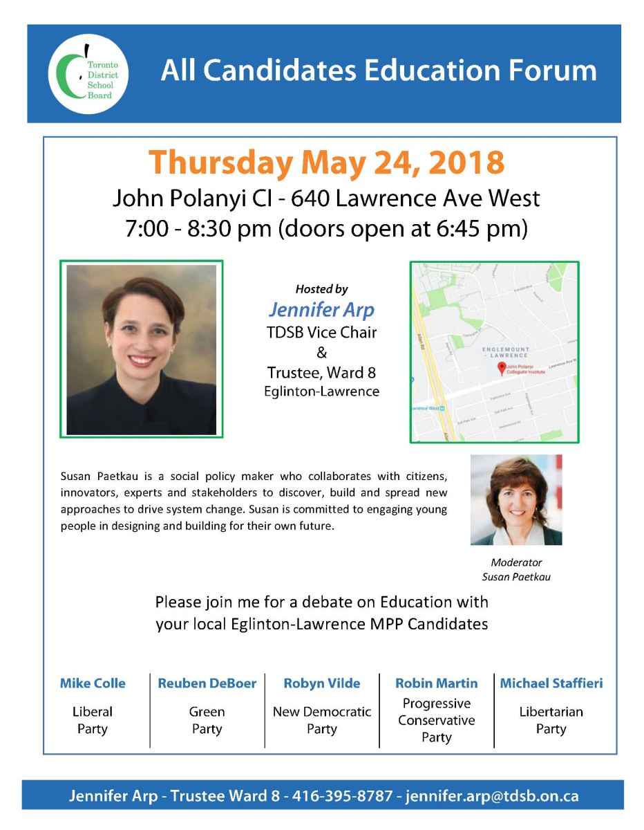 Ward 08 All Candidates Education Debate on Thursday, May 24 at John Polanyi CI, 640 Lawrence Avenue West, 7:00 - 7:30 pm